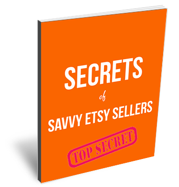 Secrets-of-Savvy-Etsy-Sellers-Ebook